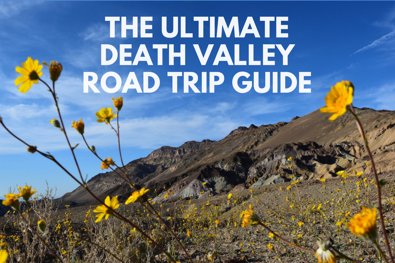 The Ultimate Death Valley Road Trip Guide