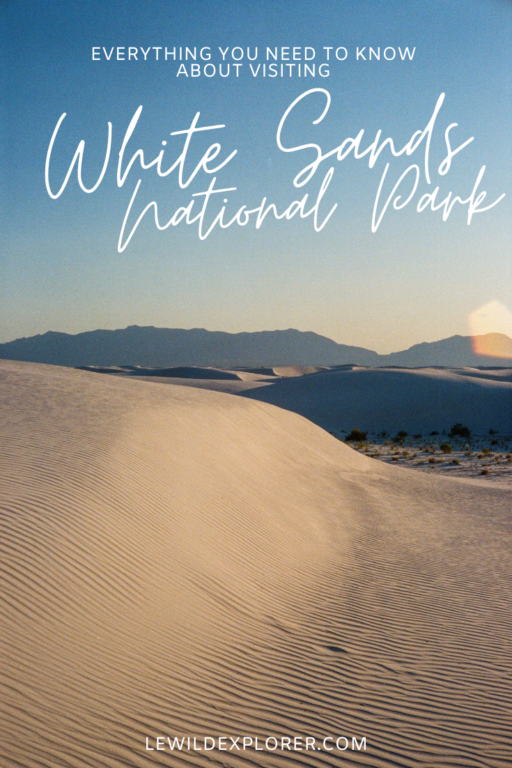 white sands national park guide NM