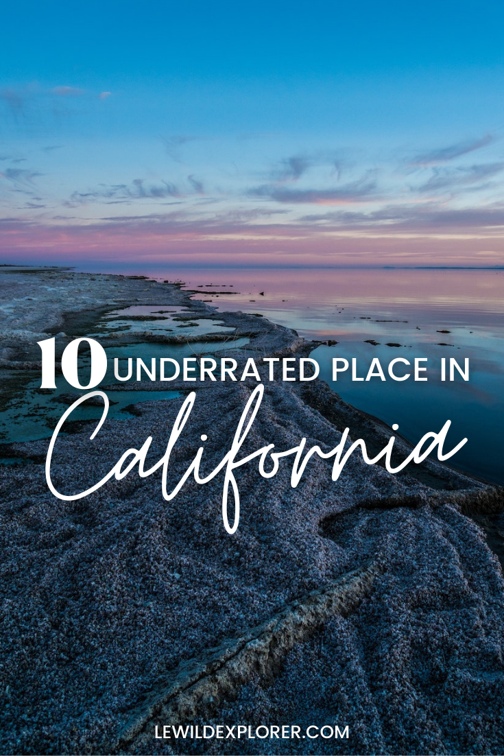 underrated places in california