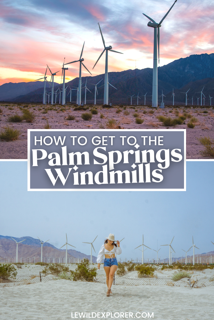 how to get to the palm springs windmills photography