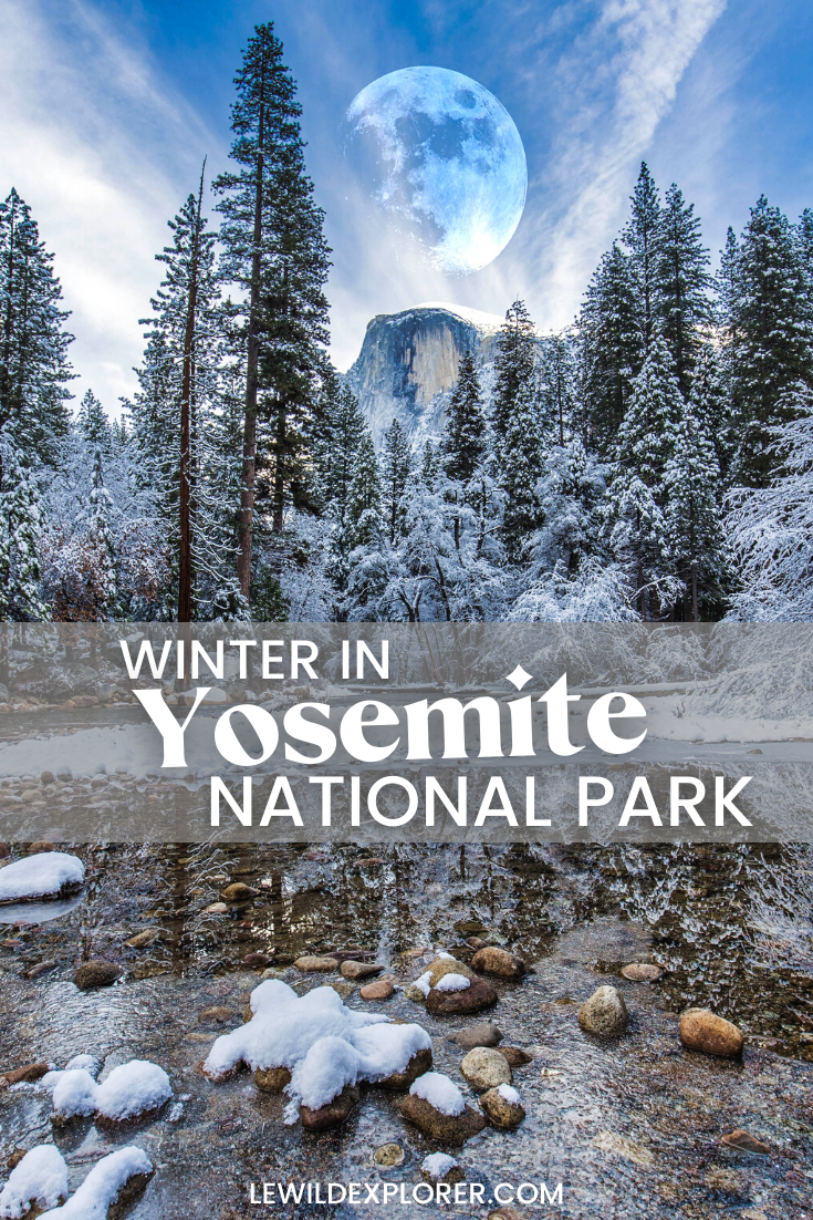 what you need to know about yosemite winter