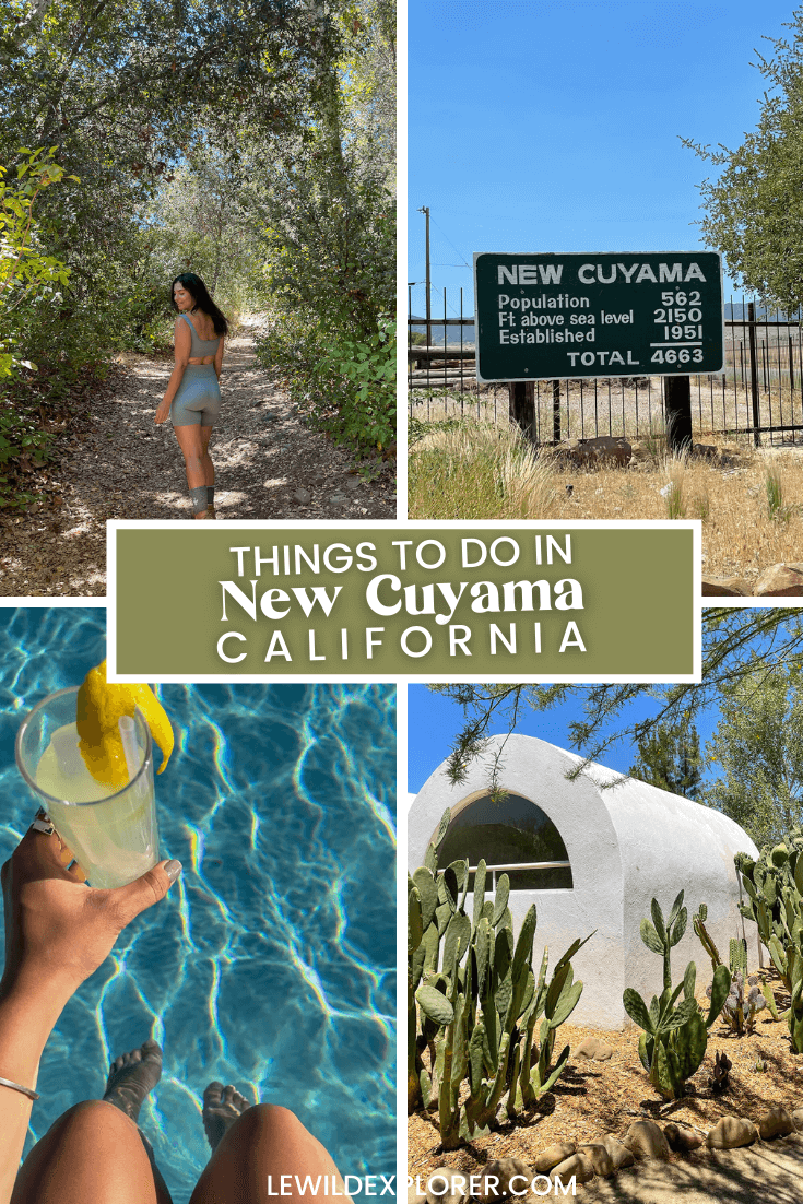 four photos with woman hiking on trail, new cuyama population sign, woman holding a cocktail over pool, and white huts with cactus